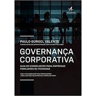 Livro - Governança Corporativa - guia do conselheiro para empresas familiares e fechadas - Valente -