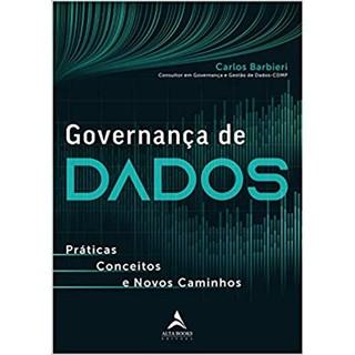 Livro - Governança de Dados - Barbieri - Alta Books