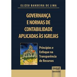 Livro - Governança e Normas de Contabilidade Aplicadas às Igrejas - Lima - Juruá