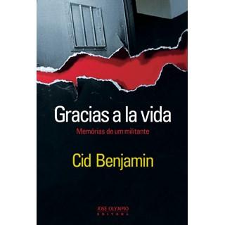 Livro - Gracias a La Vida - Benjamin - José Olympio