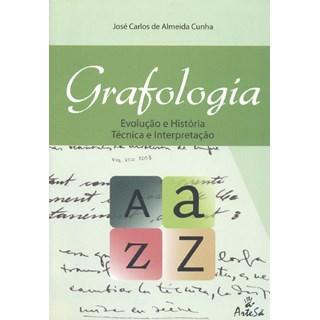 Livro - Grafologia: Evolução e História - Técnica e Interpretação - Cunha