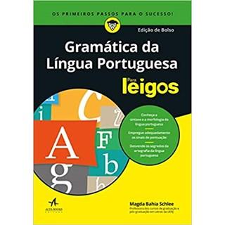 Livro - Gramática da Língua Portuguesa Para Leigos - Edição de Bolso - Schlee