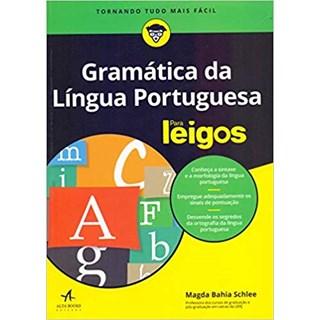 Livro - Gramática da Língua Portuguesa Para Leigos - Schlee