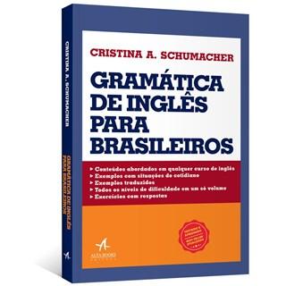 Livro - Gramática de Inglês para Brasileiros - Schumacher