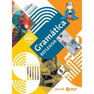 Livro - Gramática Reflexiva - 9 Ano - Atual