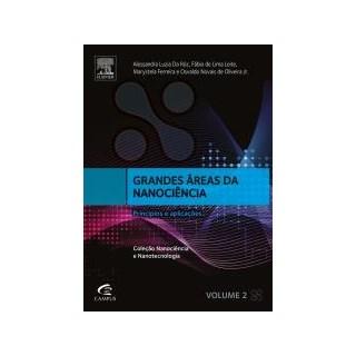 Livro - Grandes áreas da nanociência e suas aplicações - Roz