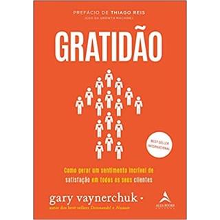Livro Gratidão - Vaynerchuk - Alta Books