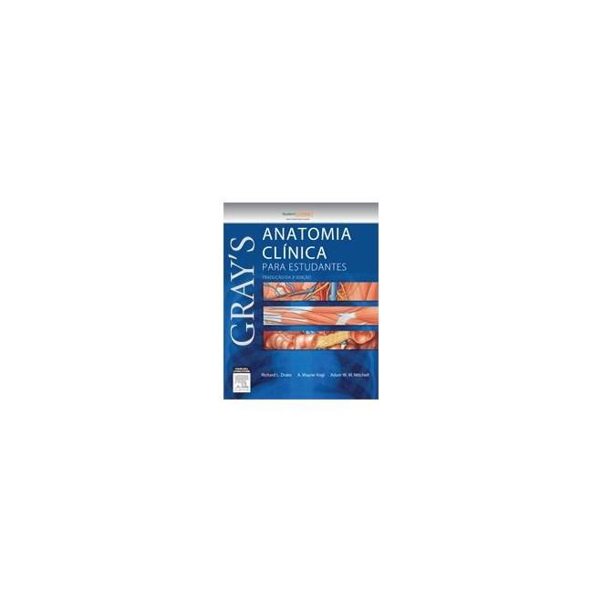 Livro - Gray´s Anatomia Clínica para Estudantes - Drake - Elsevier