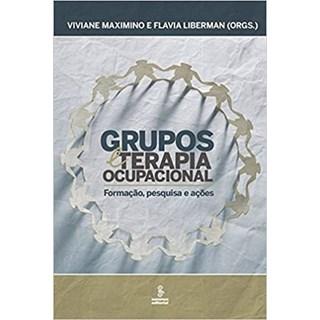 Livro - Grupos e Terapia Ocupacional - Liberman - Summus