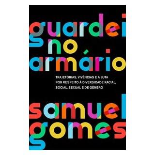 Livro - Guardei no armário (Nova edição) - Gomes 3º edição