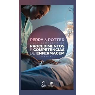 Livro Guia Completo de Procedimentos e Competências de Enfermagem - Potter - Guanabara