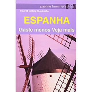 Livro - Guia da Espanha - Gaste Menos Veja Mais - Harris