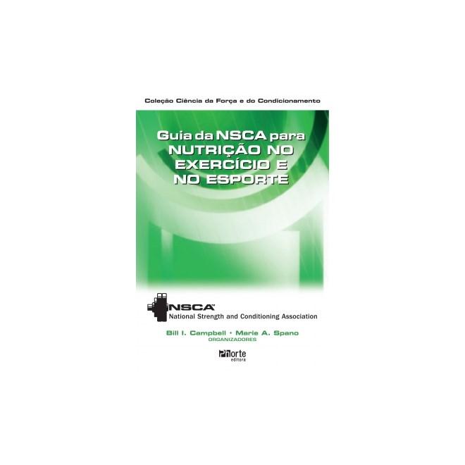 Livro - Guia da NSCA para Nutrição no Exercício e no Esporte - Campbell
