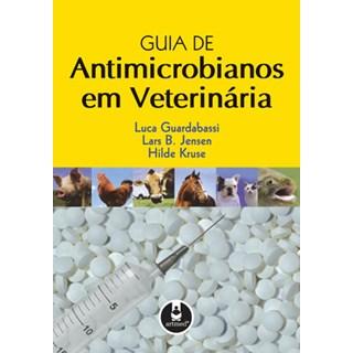 Livro - Guia de Antimicrobianos em Veterinária - Guardabassi @@