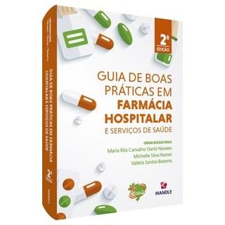 Livro - Guia de boas práticas em farmácia hospitalar e serviços de saúde - Novaes 2º edição