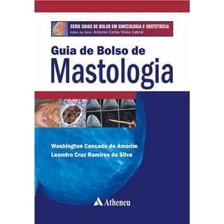 Livro - Guia de Bolso de Mastologia - Série Guias de Bolso em Ginecologia e Obstetrícia - Amorim
