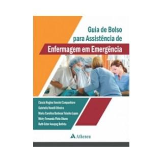 Livro - Guia de Bolso para Assistência de Enfermagem em Emergência - Campanharo
