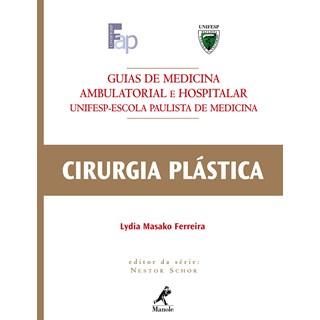 Livro - Guia de Cirurgia Plástica UNIFESP ***