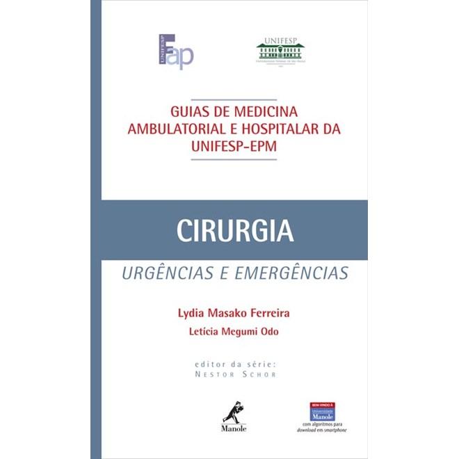 Livro - Guia de Cirurgia - Urgências e Emergências - UNIFESP - Ferreira
