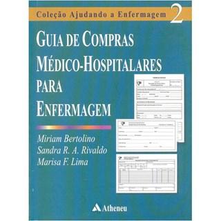 Livro - Guia de Compras Médico-hospitalares para Enfermagem - Bertolino