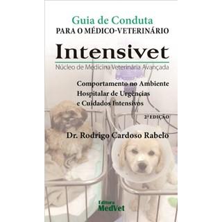 Livro Guia de Conduta para o Médico Veterinário Intensivet - Rabelo - Medvet