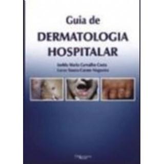 Livro - Guia de Dermatologia Hospitalar - Costa