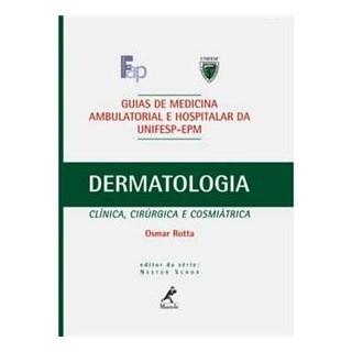 Livro - Guia de Dermatologia UNIFESP - Rotta
