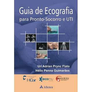 Livro - Guia de Ecografia para Pronto-Socorro e UTI - Guimarães