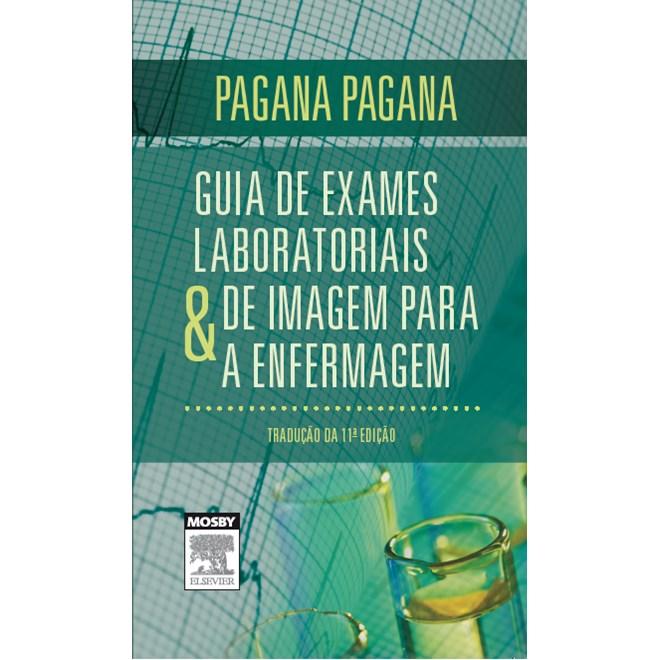 Livro Guia De Exames Laboratoriais E De Imagem Para Enfermagem