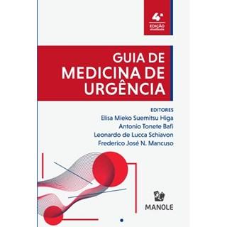 Livro Guia de Medicina de Urgência -Unifesp  Higa - Manole