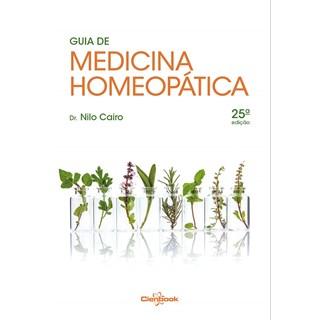 Livro Guia de Medicina Homeopática - Cairo - Cienbook