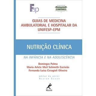 Livro - Guia de Nutrição Clínica na Infância e na Adolescência - Unifesp - Palma