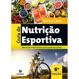 Livro Guia de Nutrição Esportiva - Clark - Manole