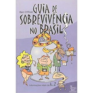 Livro - Guia De Sobrevivência No Brasil -  O'River