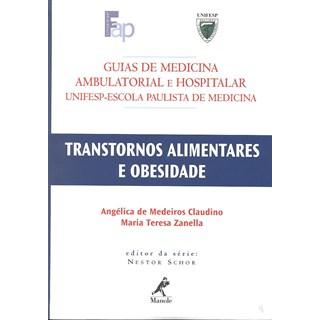 Livro - Guia de Transtornos Alimentares e Obesidade UNIFESP - Claudino***