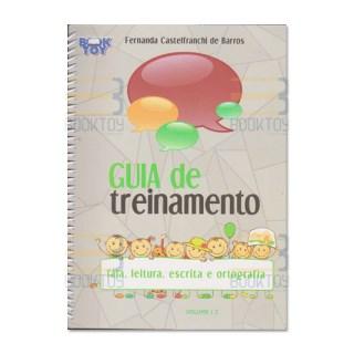 Livro - Guia de Treinamento Vol. 2 - Fala, Leitura, Escrita e Ortografia - Barros