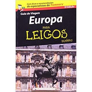 Livro - Guia de Viagem Europa Para Leigos  - Koilias