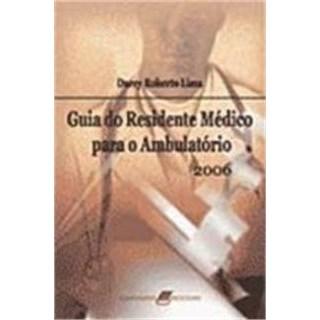 Livro - Guia do Residente Médico Para Ambulatório - Lima #