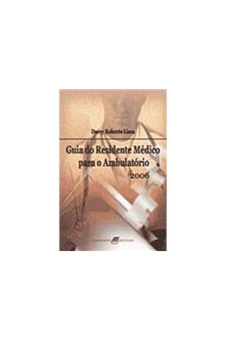 Livro - Guia do Residente Médio Para Ambulatório - Lima #