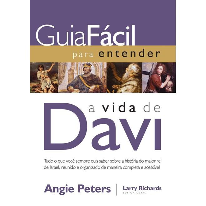 Livro - Guia Fácil para Entender a Vida de Davi - Peters