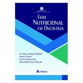 Livro - Guia Nutricional em Oncologia - Barrére 1ª edição