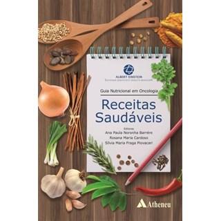 Livro - Guia Nutricional em Oncologia - Receitas Saudáveis - Barrére
