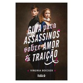 Livro - Guia para Assassinos sobre Amor e Traição - Boecker 1º edição