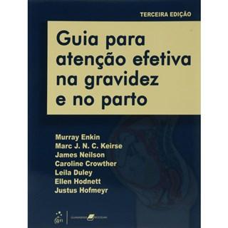 Livro - Guia para atenção efetiva na gravidez - Enkin