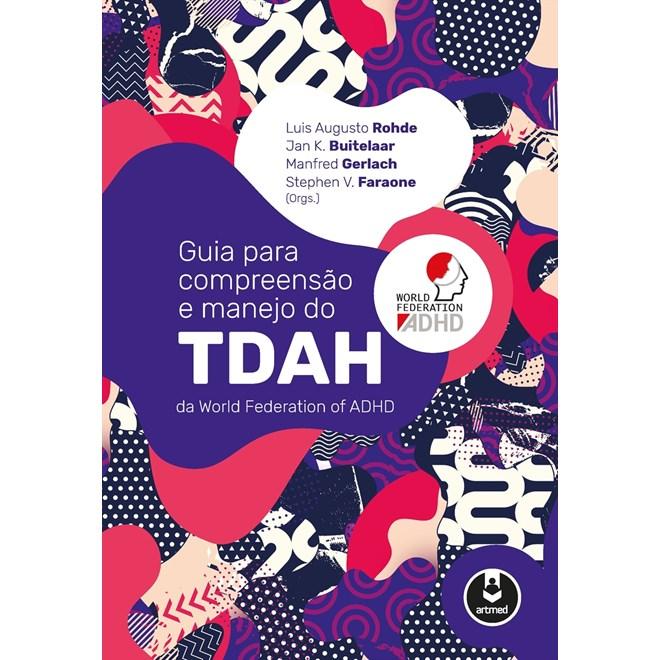 Livro - Guia para Compreensão e Manejo do TDAH da World Federation of  aDHD