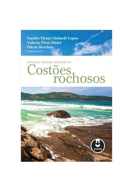 Livro - Guia para Educação Ambiental em Costões Rochosos - Ghilardi-Lopes