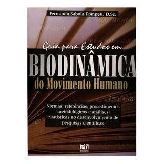 Livro - Guia para estudos em Biodinâmica do movimento humano - Pompeu