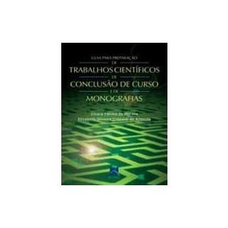 Livro - Guia para Preparação de Trabalhos Científicos de Conclusão de Curso - Crepaldi