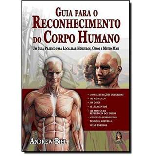 Livro - Guia para Reconhecimento do Corpo Humano - Biel