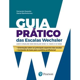 Livro - Guia Prático das Escalas Wechsler - Pessotto - Pearson